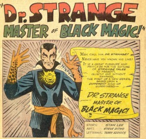 """Men call him Dr. Strange! (Because he's a doctor and his last name is Strange.)"